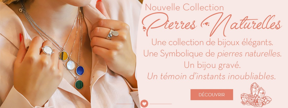 Nouvelle Collection Pierres Naturelles